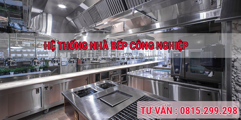 TU VAN HE THONG NHA BEP CONG NGHIEP
